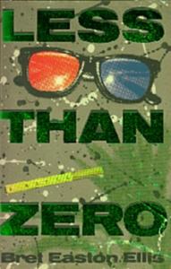 Less Than Zero_Bret Easton Ellis