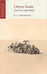 Ralph A. Bagnold, Libyan Sands Travel in a Dead World