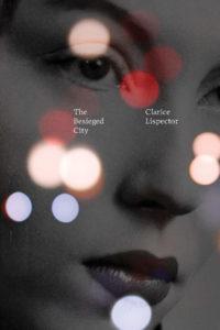The Besieged City_Clarice Lispector