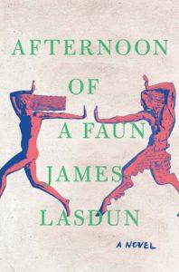 Afternoon of a Faun_James Lasdun