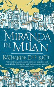Miranda in Milan_Katharine Duckett