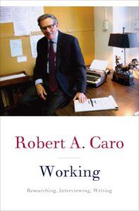 Robert Caro_Working