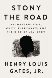 Stony the Road_Henry Louis Gates Jr