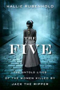 The Five_Hallie Rubenhold