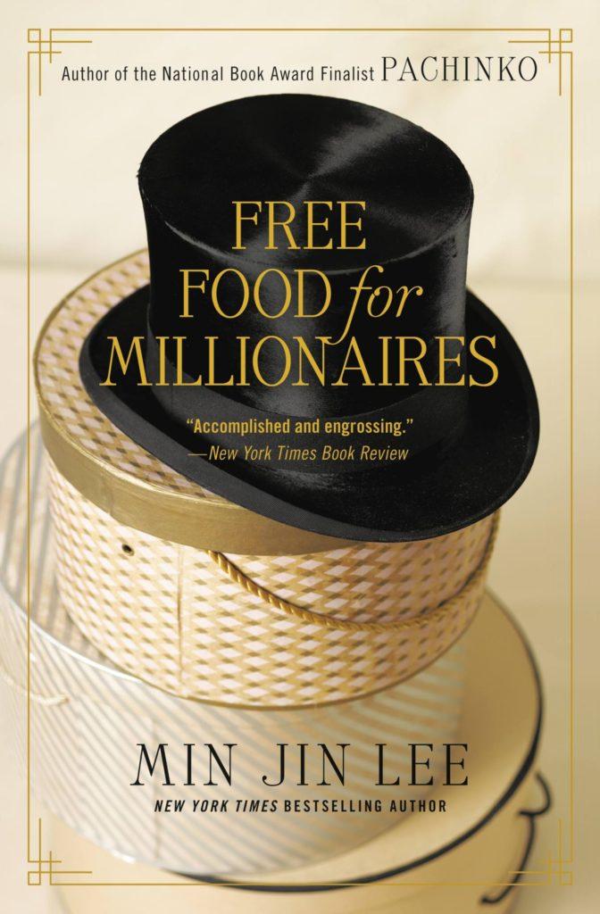 Free Food For Millionaires_Min Jin Lee