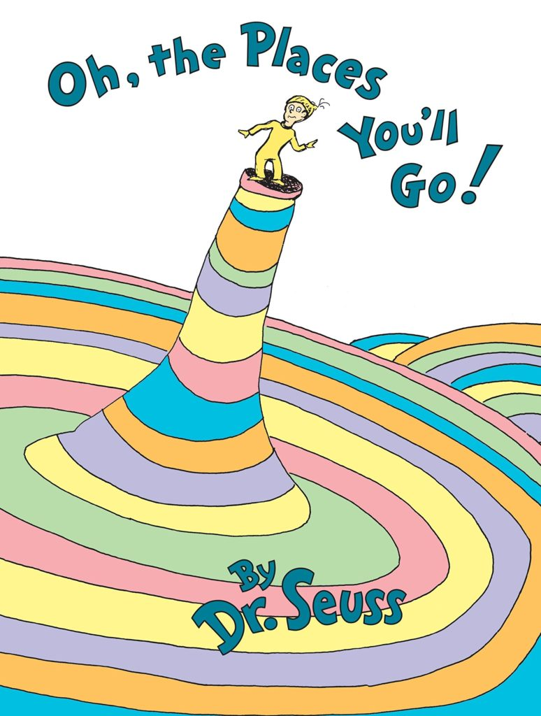 Oh the Places You'll Go_Dr. Seuss