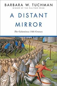 A Distant Mirrorby Barbara W. Tuchman