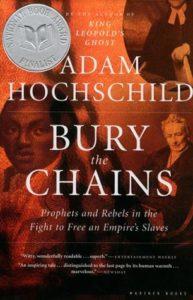 Bury the Chainsby Adam Hochschild