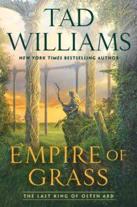 Empire of Grass_Tad Williams