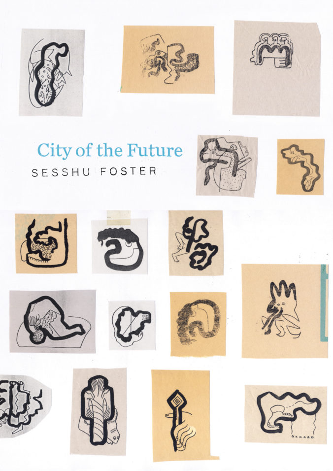 City of the Future_Sesshu Foster