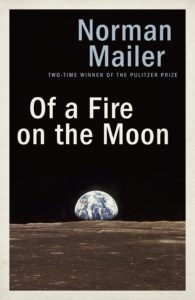Of a Fire on the Moon_Norman Mailer