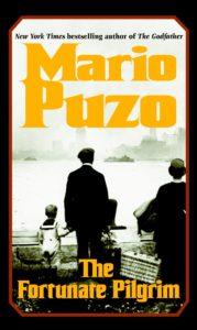 The Fortunate Pilgrimby Mario Puzo