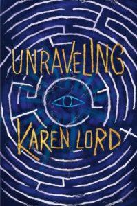 Unravelingby Karen Lord
