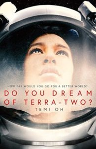 Do You Dream of Terra-Two?by Temi Oh