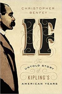If The Untold Story of Kipling in America_Christopher Benfey