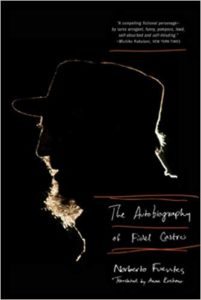 The Autobiography of Fidel Castroby Norberto Fuentes