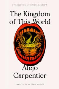 The Kingdom of This World Alejo Carpentier