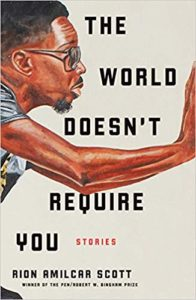 The World Doesn't Require You_Rion Amilcar Scott