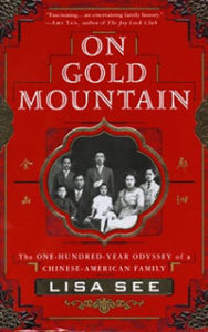 On Gold Mountainby Lisa See