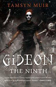 Gideon the Ninthby Tamsyn Muir