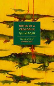Notes of a CrocodilebyQiu Miaojin