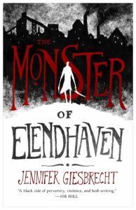 The Monster of Elendhavenby Jennifer Giesbrecht