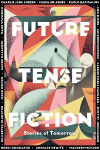 Future Tense Fiction Stories of Tomorrowby Charlie Jane Anders