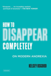 How to Disappear Completely byKelsey Osgood