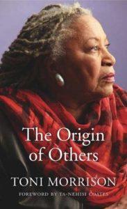 The Origin of Others Toni Morrison