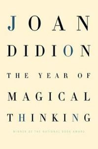 Joan Didion The Year of Magical Thinking