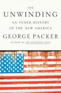 The Unwinding George Packer