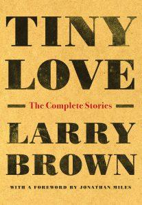 Tiny Love Larry Brown