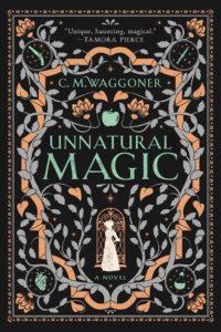 Unnatural Magic by C.M. Waggoner