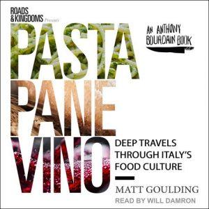 Pasta Pane Vino Matt Goulding