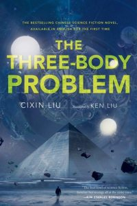The Three-Body Problem Cixin Liu