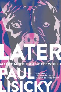 LATER by Paul Lisicky