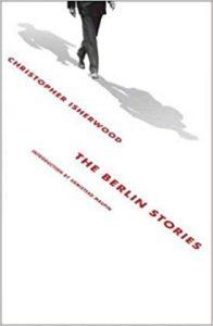 The Berlin Stories Christopher Isherwood