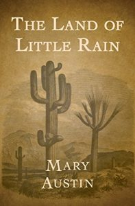 The Land of Little Rainby Mary Austin