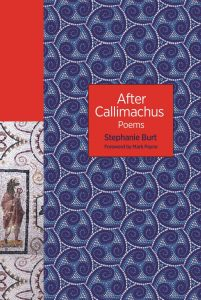 After Callimachus Stephanie Burt