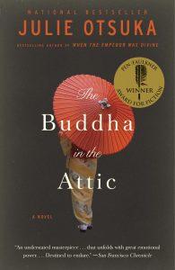 The Buddha in the Atticby Julie Otsuka