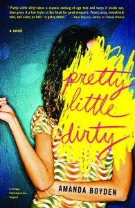 Pretty Little Dirtyby Amanda Boyden