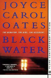 Black Water Joyce Carol Oates