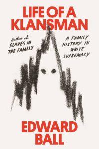 Life of a Klansman_Edward Ball