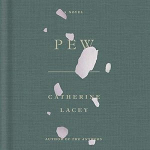 Pew Catherine Lacey