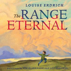 The Range Eternal Louise Erdrich