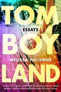 Tomboyland Melissa Faliveno