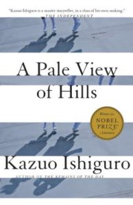 A Pale View of Hills Kazup Ishiguro