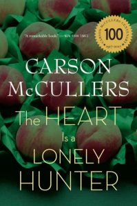 The Heart is a Lonely Hunter Carson McCullers