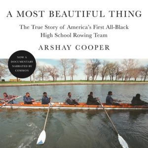 A Most Beautiful Thing Arshay Cooper