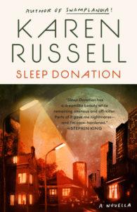 Sleep Donation_Karen Russell